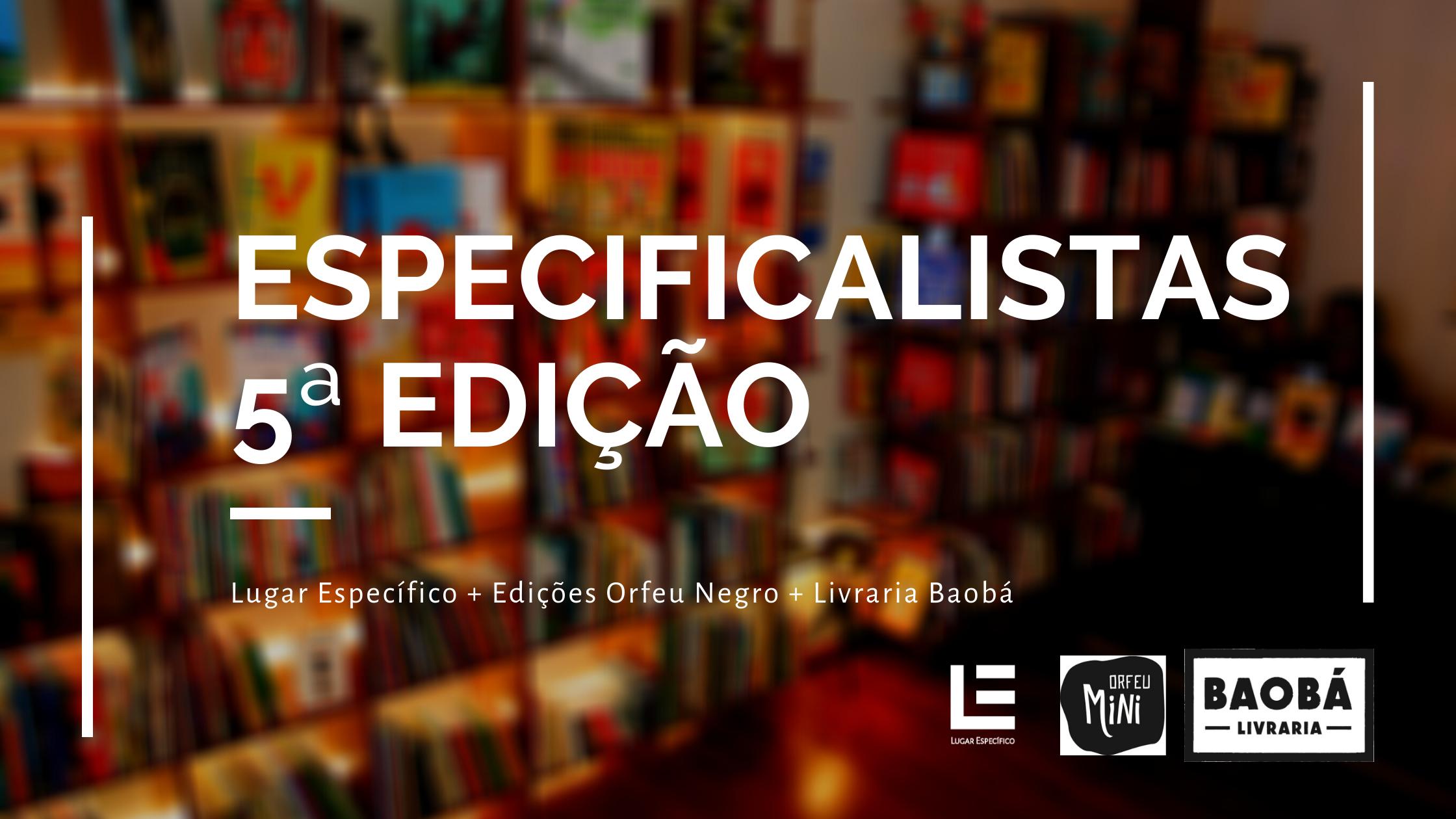 Especificalistas – Junho 2020 | LUGAR ESPECÍFICO