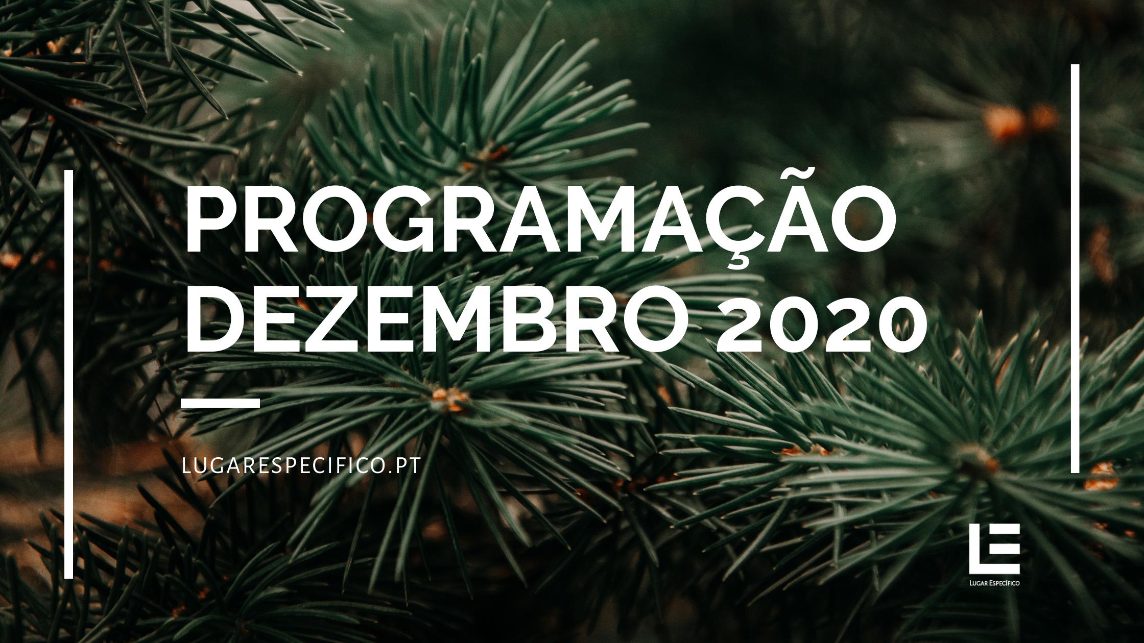 AGENDA ESPECÍFICA – PROGRAMAÇÃO DEZEMBRO 2020